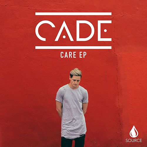 Care - EP by Cade
