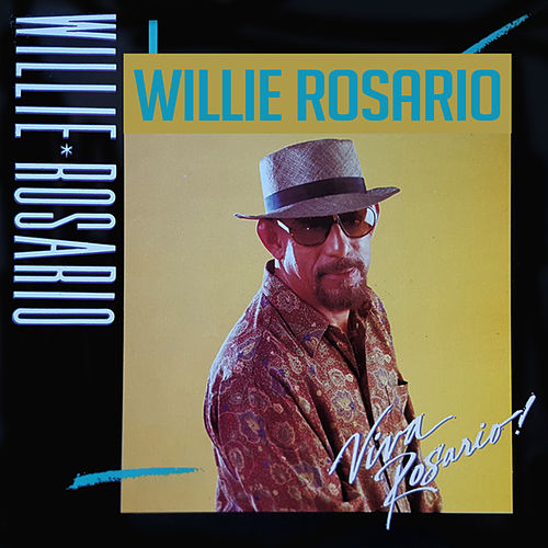 Viva Rosario! by Willie Rosario