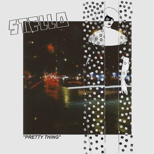Pretty Thing von Stello
