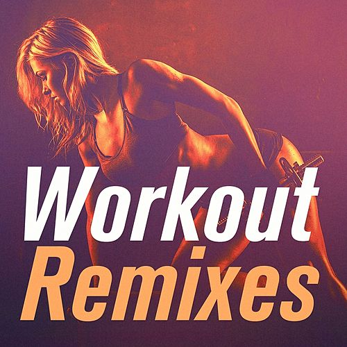 Workout Remixes von Cardio