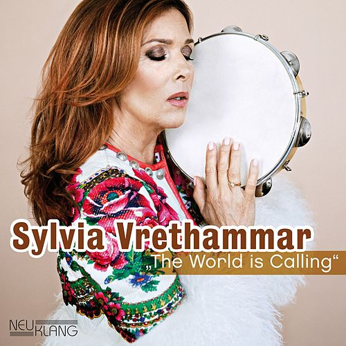 The World Is Calling by Sylvia Vrethammar