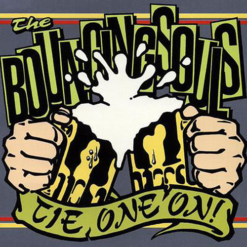 Tie One On! de Bouncing Souls
