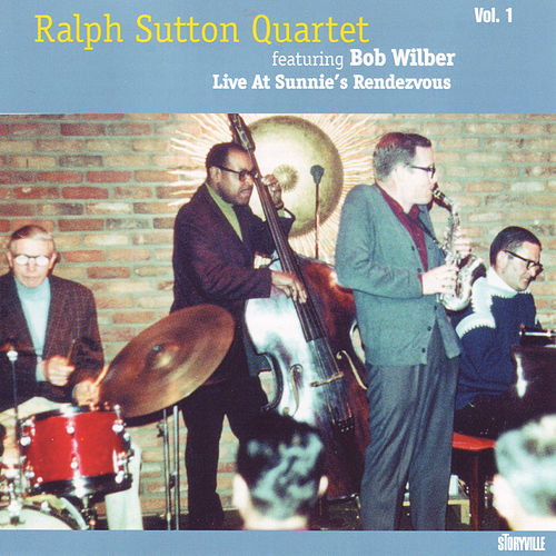 Featuring Bob Wilber, Vol. 1 (Live at Sunnie's Rendezvous) by Ralph Sutton
