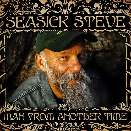 Man From Another Time (iTunes Only 2) de Seasick Steve