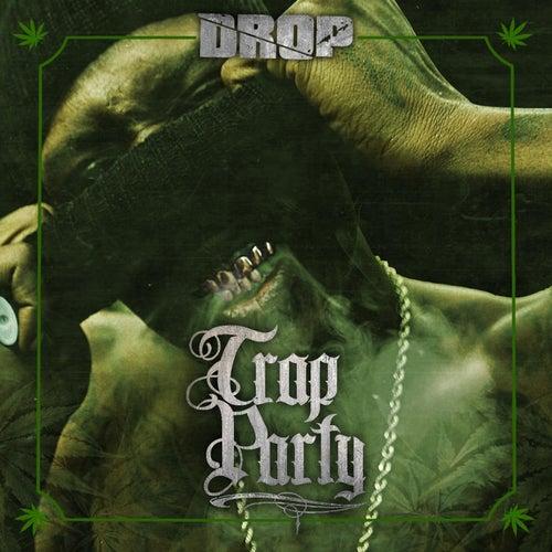 Trap Party de drop
