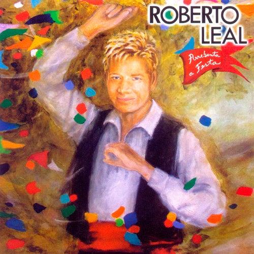 Arrebenta a Festa von Roberto Leal
