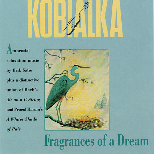 Fragrances Of A Dream de Daniel Kobialka