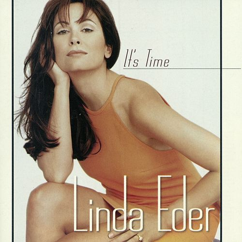 It's Time by Linda Eder