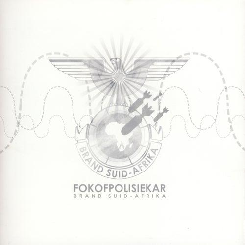 Brand Suid-Afrika by Fokofpolisiekar