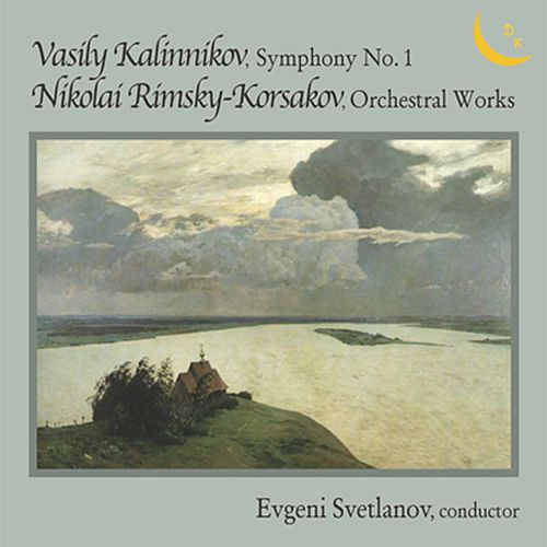 Kalinnikov: Symphony No. 1 in G Minor - Rimsky-Korsakov: Orchestral Works de USSR State Symphony Orchestra