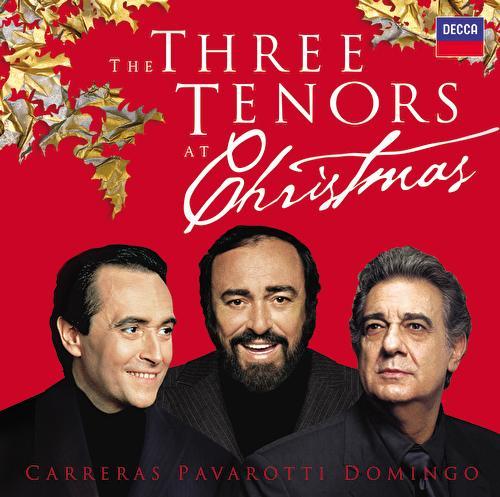 The Three Tenors At Christmas von Luciano Pavarotti