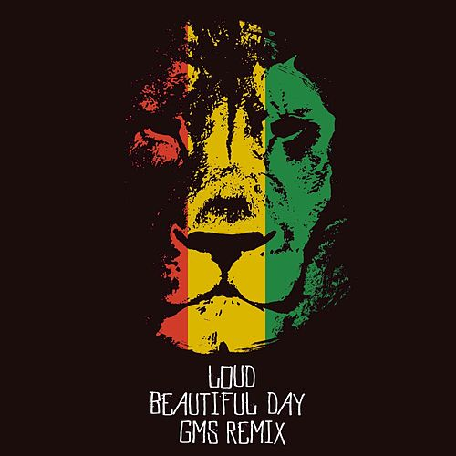 Beautiful Day by Loud