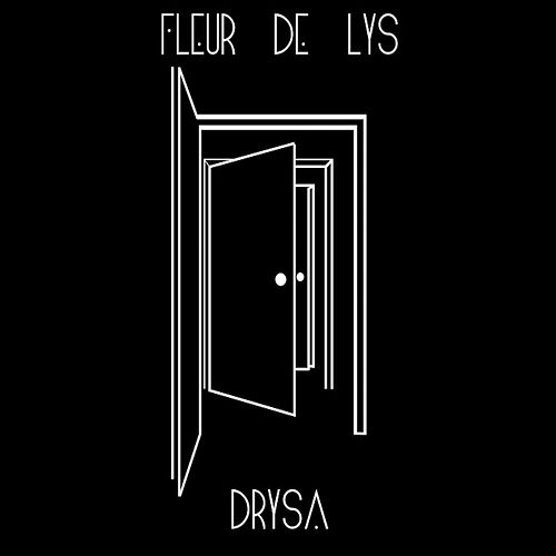 Drysa by The Fleur De Lys
