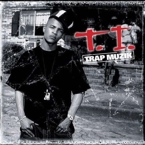 Trap Muzik de T.I.