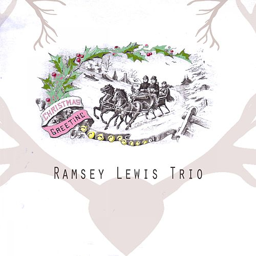 Christmas Greeting by Ramsey Lewis