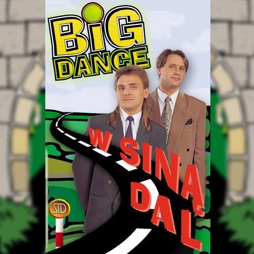 W siną dal by Big Dance