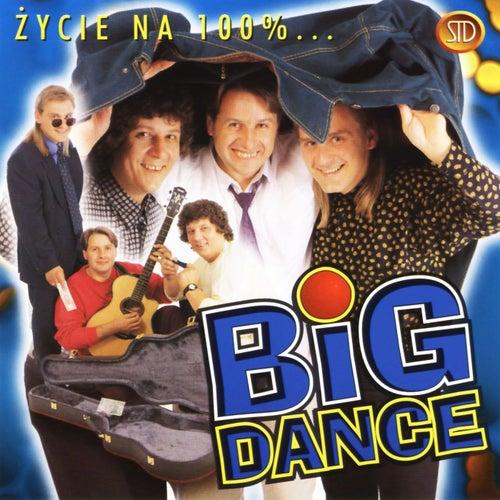 Życie na 100 % by Big Dance