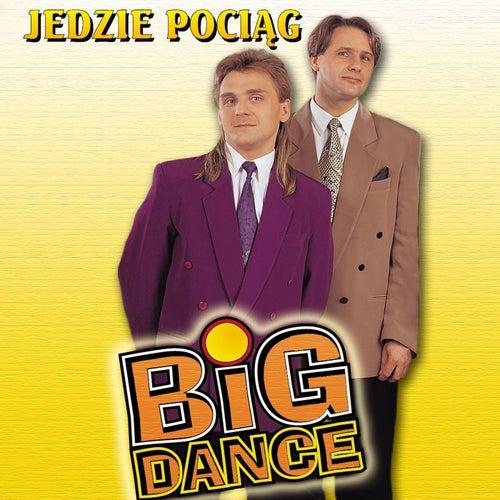 Jedzie pociag z daleka by Big Dance