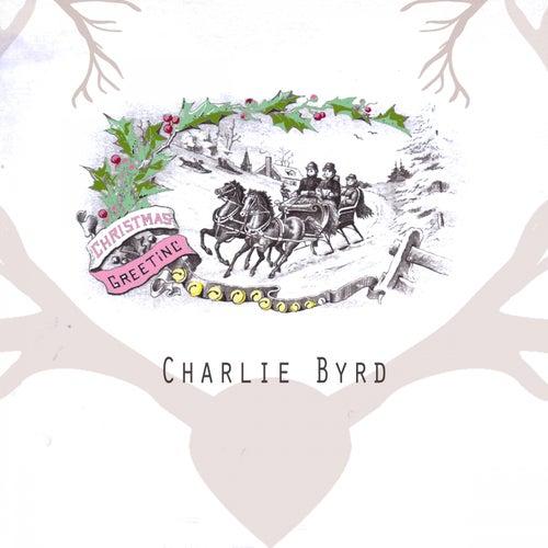 Christmas Greeting von Charlie Byrd