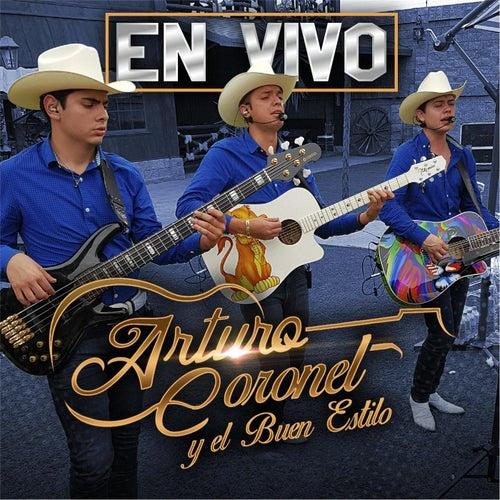 En Vivo Culiacan by Arturo Coronel y el Buen Estilo