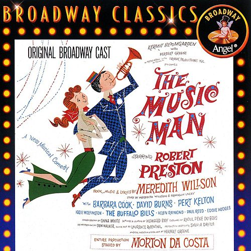 The Music Man (Original Broadway Cast) by Original Broadway Cast