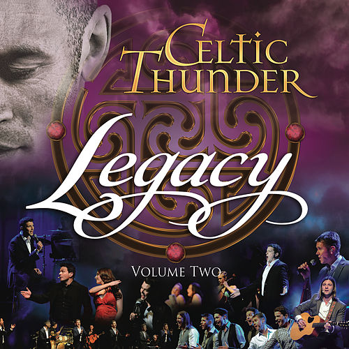 Legacy, Vol. 2 von Celtic Thunder