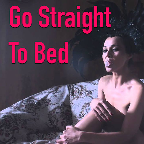 Go Straight To Bed de Various Artists