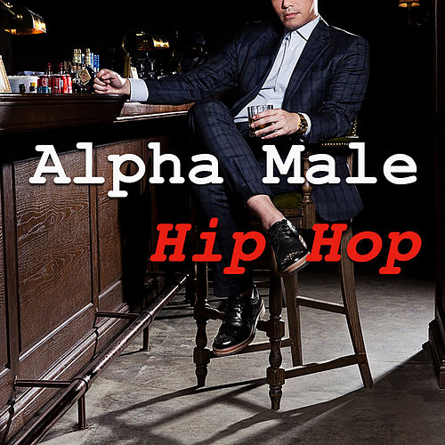Alpha Male Hip Hop de Various Artists