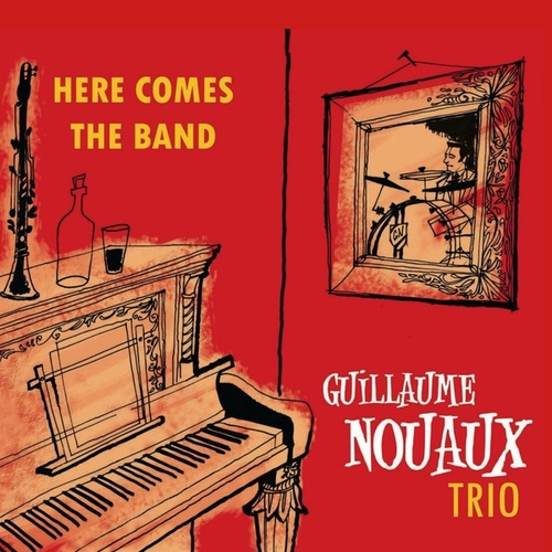 Here Comes the Band de Guillaume Nouaux