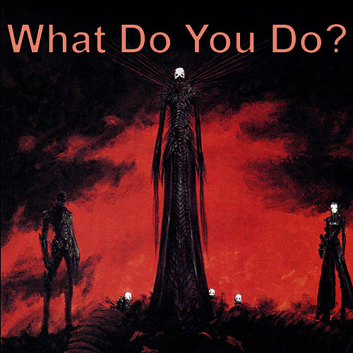 What Do You Do? by Various Artists