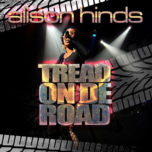 Tread on De Road de Alison Hinds