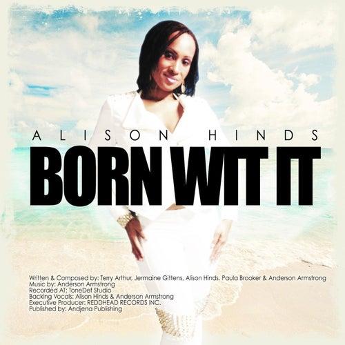 Born Wit It (Bumpa Riddim) de Alison Hinds