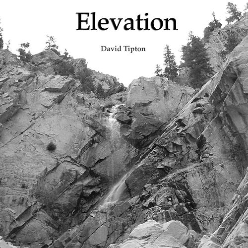 Elevation by David Tipton