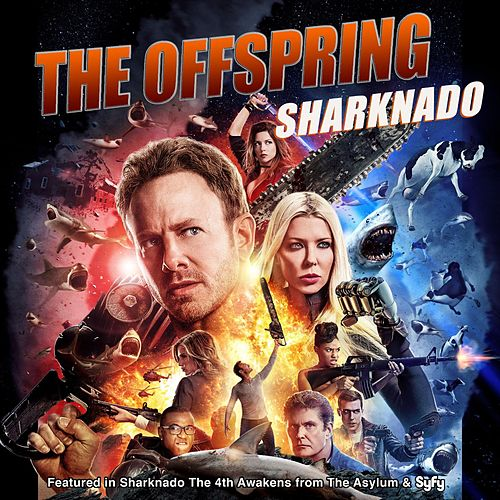 Sharknado (From 'Sharknado the 4th Awakens') de The Offspring