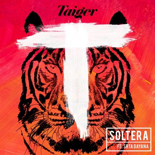 Soltera de El Taiger