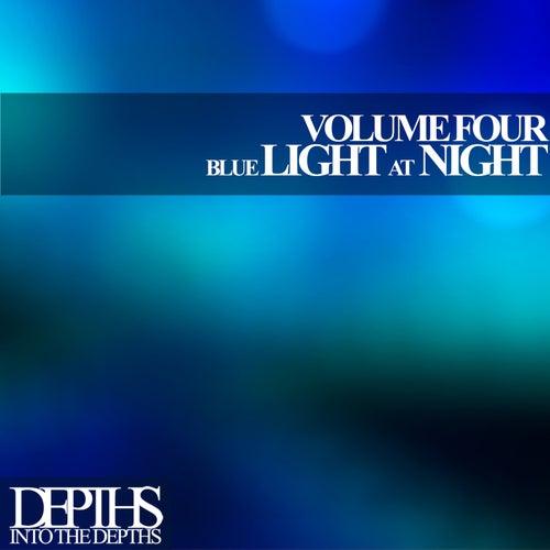 Blue Light At Night, Vol. Four - First Class Deep House Blends by Various Artists