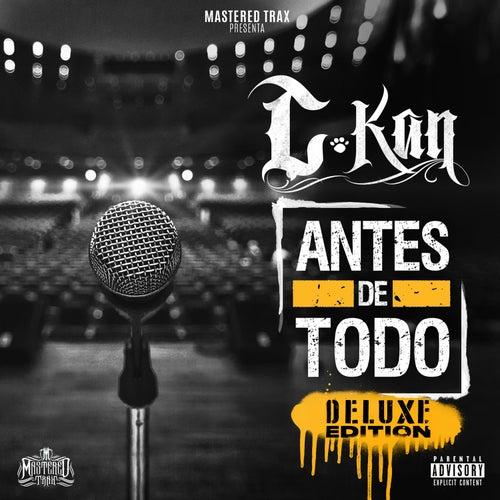 Antes de Todo (Deluxe Edition) de C Kan