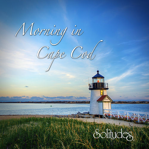 Morning in Cape Cod by Dan Gibson's Solitudes