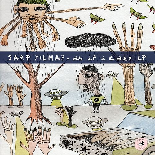 As If I Care LP by Sarp Yilmaz