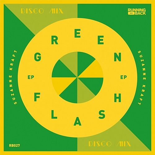 Green Flash EP de Suzanne Kraft