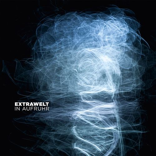 In Aufruhr by Extrawelt