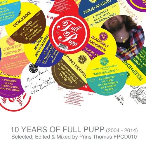 10 Years of Full Pupp von Various Artists
