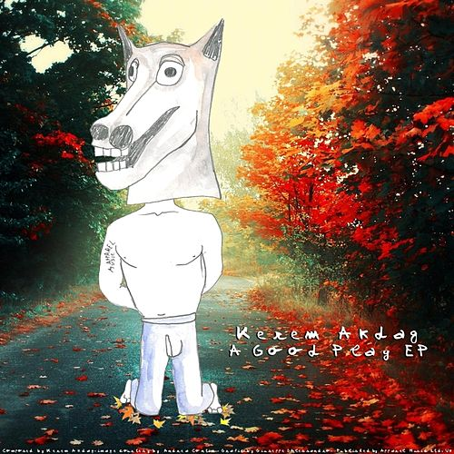 A Good Play EP by Kerem Akdag