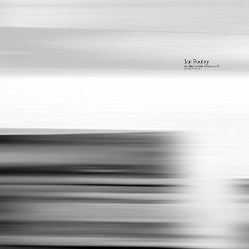In Other Words Bonus Ep de Ian Pooley