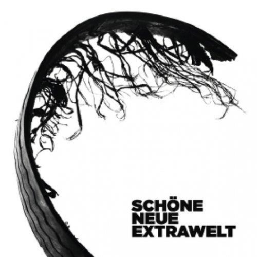 Schöne Neue Extrawelt (Digital Extra Tracks) de Extrawelt