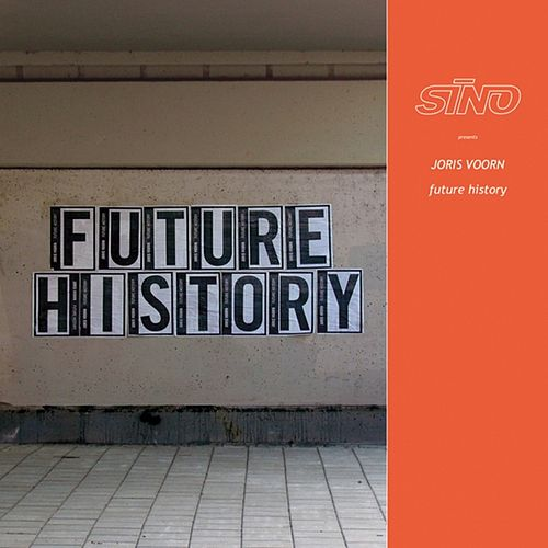 Future History von Joris Voorn