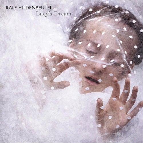 Lucy's Dream by Ralf Hildenbeutel