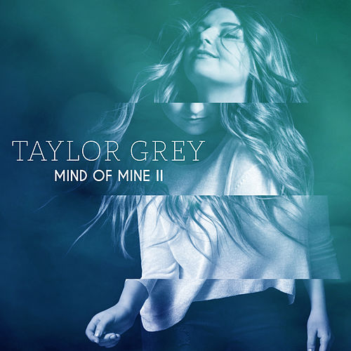 Mind of Mine II de Taylor Grey