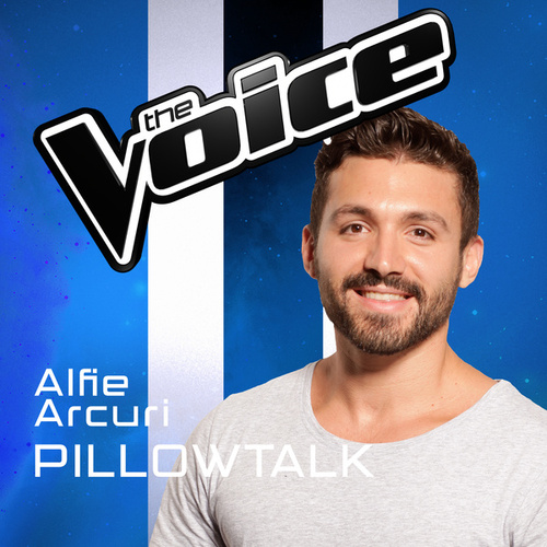 Pillowtalk (The Voice Australia 2016 Performance) de Alfie Arcuri