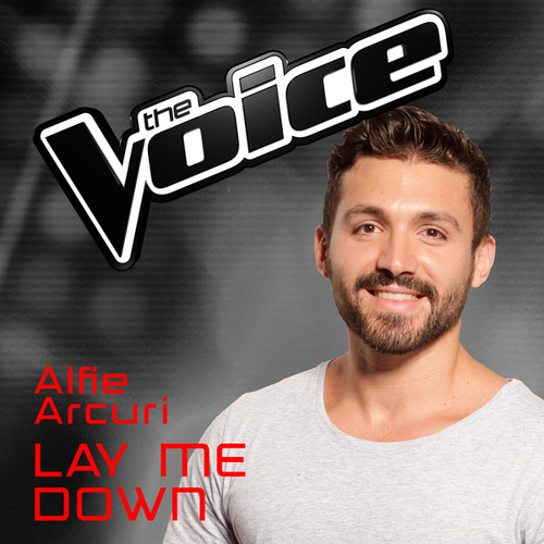 Lay Me Down (The Voice Australia 2016 Performance) de Alfie Arcuri